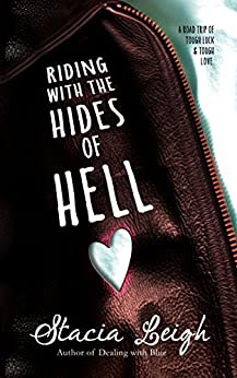 Riding with the Hides of Hell by [Leigh, Stacia]