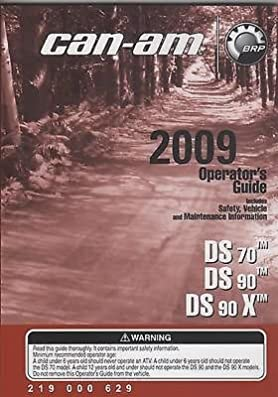 2009 can am atv ds 70 ds 90 ds 90 x p n 219 000 629 operator rh amazon com 2015 can am spyder operator's manual Owner's Manual