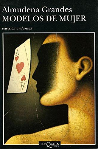 Modelos de mujer (Volumen independiente nº 1) (Spanish Edition) by [Grandes