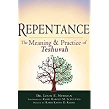 Repentance: The Meaning and Practice of <em>Teshuvah</em>