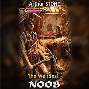 The Weirdest Noob Audiobook