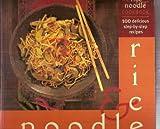 Rice and Noodle Cookbook, Lorenz Books Staff, 0754801586