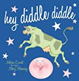 img - for Hey Diddle, Diddle (Nursery Rhymes) book / textbook / text book