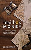 Mailbox Money: A Salesman's Journey to Learn the Secrets of Business and Life