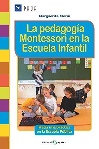 La pedagogía Montessori en la escuela infantil de Marguerite Morin