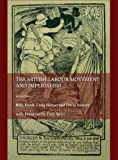 The British Labour Movement and Imperialism, Craig Horner and David Stewart, Billy Frank, 1443822205