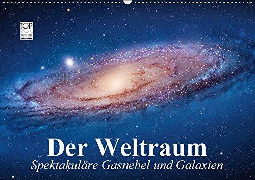 der-weltraum-spektakulre-gasnebel-und-galaxien-wandkalender-2018-din-a2-quer-eine-reise-in-die-wundervollen-weiten-des-universums-kalender-feb-14-2016-stanzer-elisabeth