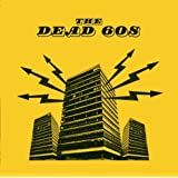 The Dead 60s [SONY XCP CONTENT/COPY-PROTECTED CD]