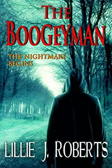 The Boogeyman by [Roberts, Lillie J.]