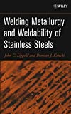Welding Metallurgy and Weldability of Stainless Steels