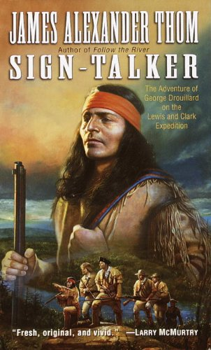 Download Sign-Talker: The Adventure of George Drouillard on the Lewis and Clark Expedition PDF