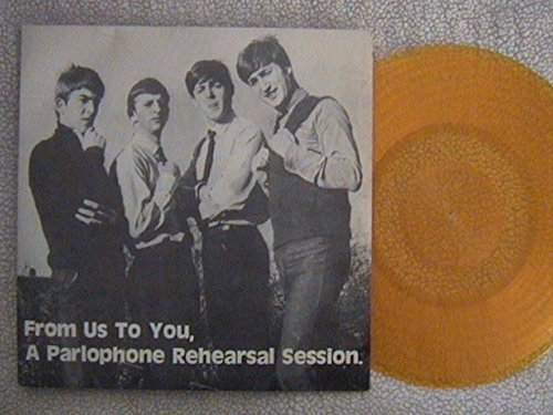 Beatles - The Beatles From Us To You. A Parlophone Rehearsal Session 10 Lp German Import - Zortam Music