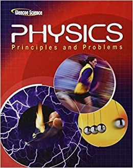 Glencoe Science - Physics Principles and Problems: paul-w