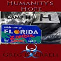 Camp H, Book 1: Humanity's Hope, Book 1 Audiobook by Greg P. Ferrell Narrated by Jerrold ''Dutch'' Vanderwyst