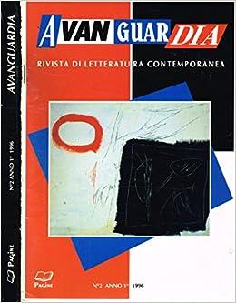 Amazon.it: AVANGUARDIA. RIVISTA DI LETTERATURA CONTEMPORANEA