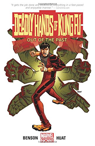 Amazon.com: Deadly Hands of Kung Fu: Out of the Past: 9780785190783: Huat,  Tan Eng, Benson, Mike: Books