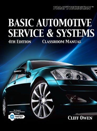 Today's Technician: Basic Automotive Service and Systems...