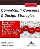 CommVault Concepts & Design Strategies