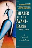 Theater of the Avant-Garde, 1890-1950: A Critical Anthology