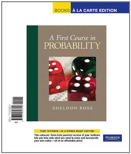 First Course in Probability, A, Books a la Carte Edition (8th Edition)