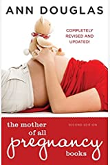 The Mother Of All Pregnancy Books 2nd Edition Paperback