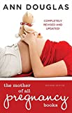 Mother Of All Pregnancy Books Second Edition