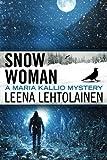 inc leena - Snow Woman (The Maria Kallio Series)