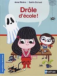 Drôle d'école par Anne Rivière