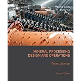Mineral Processing Design and Operations: An Introduction