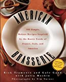 American Brasserie, Rick Tramonto and Gale Gand, 0764524496