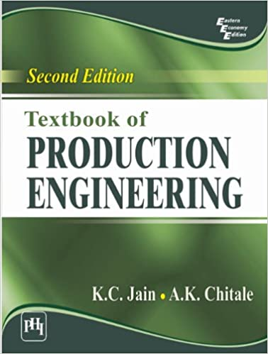 Textbook of Production Engineering, Second Edition