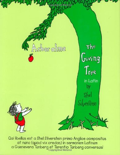 Arbor Alma/the Giving Tree (Latin Edition)