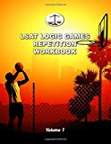 LSAT Logic Games Repetition Workbook, Volume 1: All 80 Analytical Reasoning Problem Sets from PrepTests 1-20, Each Presented Three Times (Cambridge LSAT)