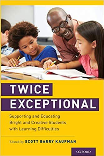 Free To Be 2e Supporting Twice >> Amazon Com Twice Exceptional Supporting And Educating Bright And