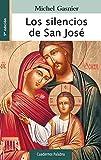Los silencios de san José (Cuadernos Palabra) (Spanish Edition)