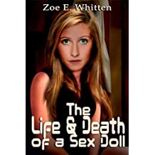 The Life and Death of a Sex Doll