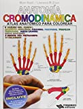 img - for ANATOMIA CROMODINAMICA. ATLAS ANATOMICO PARA COLOREAR. BACHILLERATO book / textbook / text book