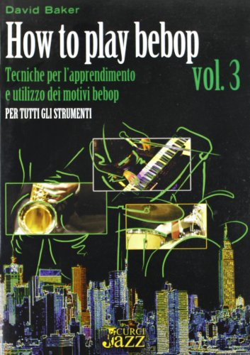 How to play bebop: 3