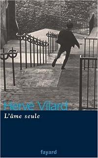 L'âme seule, Vilard, Hervé