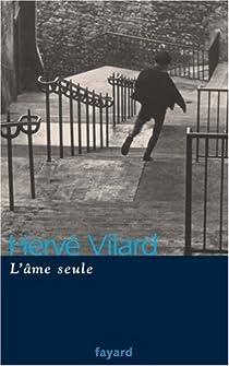 L'âme seule par Vilard