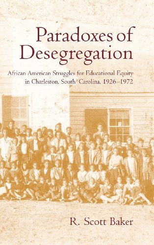 Paradoxes of Desegregation: African American Struggles...