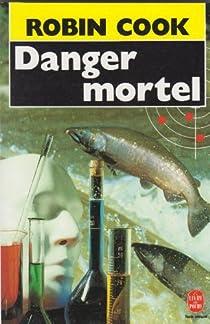 Danger mortel par Cook