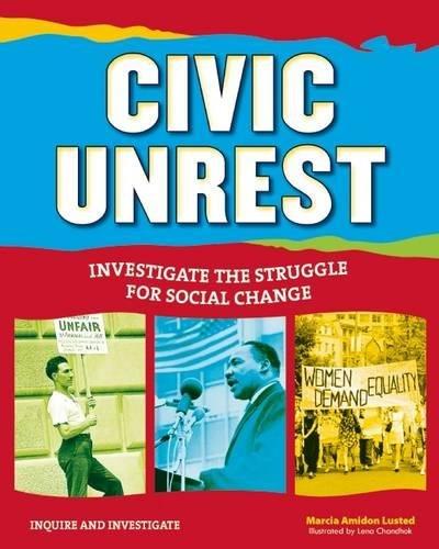 Search : Civic Unrest: Investigate the Struggle for Social Change (Inquire and Investigate)