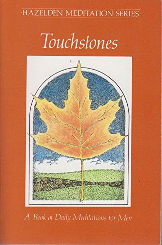 Touchstones, a Book of Daily Meditations for Men