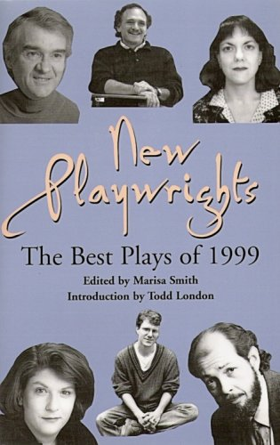 New Playwrights: The Best New Plays of 1999 (Contemporary Playwrights Series)