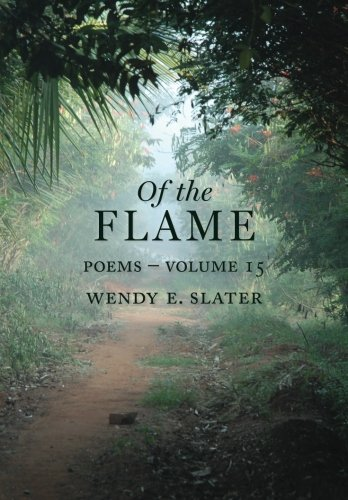 Of the Flame: Poems Volume 15 (The Traduka Wisdom Series)