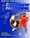 img - for Martial Arts for Athletic Conditioning (Martial and Fighting Arts) book / textbook / text book