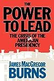 Power to Lead, James McGregor Burns, 0671604627
