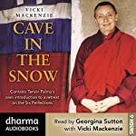 Cave in the Snow: Tenzin Palmo's Quest for Enlightenment | Vicki Mackenzie