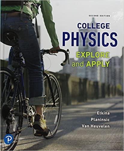 Explore and Apply Plus Mastering Physics with Pearson eText College Physics Access Card Package 2nd Edition